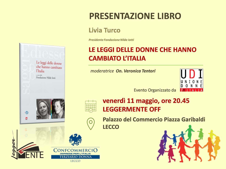 Le leggi delle donne che hanno cambiato l 39 italia for Chi fa le leggi in italia